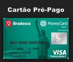 Cartão Pré-Pago Bradesco MoneyCard Dólar