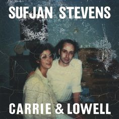 Sufjan Stevens - Carrie & Lowell LP  ♥♥♥