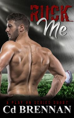 Ruck Me: a Play On series short