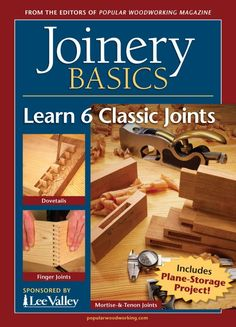 Joinery Basics: Learn 6 Classic Joints Digital Magazine Download | ShopWoodworking