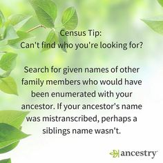 Census Tip: Expand your search to your ancestor's siblings!  #ancestry #Genealogy #FamilyHistory #census #FamilyTree