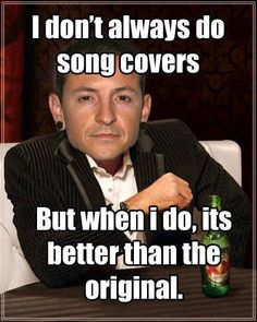 LOL yes Chester Bennington Linkin Park