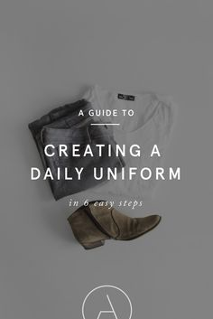 A Guide to Creating a Daily Uniform in 6 Steps