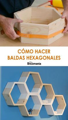 We are going to make some simple hexagon shaped shelves .- We are going to make some simple hexagon shaped shelves. Joining different pieces, we will create compositions that will be perfect for decorating the walls of any room. Wooden Shelf Design, Wall Shelves Design, Wooden Shelves, Woodworking Books, Woodworking Projects Diy, Wood Projects, Woodworking Classes, Burlap Crafts, Wood Crafts