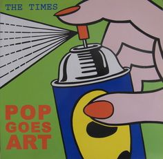 1982 The Times - Pop Goes Art [Pop Records (ES)] original painting: Roy Lichtenstein - Spray (1962) #albumcover