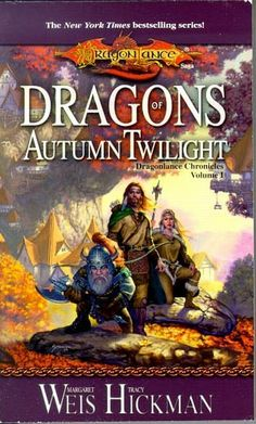 Dragons Of Autumn Twilight: Dragonlance Chronicles, Volume I.  Start of a great fantasy series similar to Lord of the Rings.