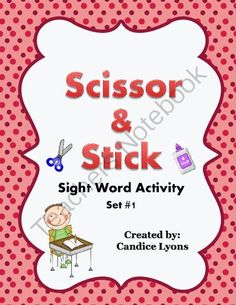 Scissor and Stick - Set 1 from Lyons Den Learning on TeachersNotebook.com -  (6 pages)  - Sight Word Activity