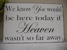 Wedding Remembrance sign