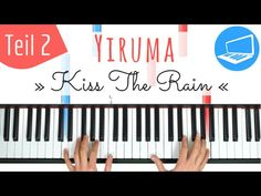Yiruma - Kiss the Rain TUTORIAL Teil 2 SEHR langsam | PianoTube