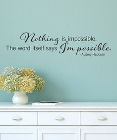Look at this #zulilyfind! 'Nothing is Impossible' Wall Quote by Wallquotes.com by Belvedere Designs #zulilyfinds