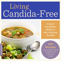 Ricki Heller just published Living Candida-Free which contains 100 yummy recipes and a 3-Phase Program to restore your health and vitality. WIN A COPY with @jesselwellness