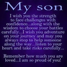 To My Son quotes quote kids mom mother family quote family quotes children mother quotes quotes for moms quotes about children son sons
