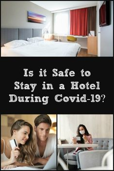 Is it Safe to Stay in a Hotel During Covid-19? - Postcards & Passports