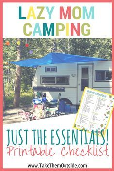 Make your camping trip easier by packing just the essentials and use these printable camping checklists to make sure you don't forget anything | camping packing lists | #printables #camping #summerfun #takethemoutside