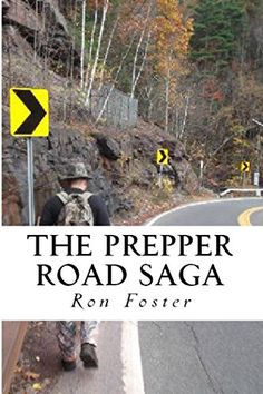 The Prepper Road Saga: Post Apocalyptic Survival Fiction ... http://a.co/cL5zTJz