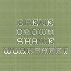 Brene Brown - shame worksheet