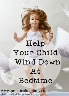 Help your child wind down at bedtime