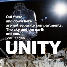 We are not only #one with all the #creatures of #Earth, but everything in this #universe, and #beyond. #CarlSagan says it best, describing what we feel #UNITY is all about.  #DONATE TO THE #UNITYFILM #KICKSTARTER: http://kck.st/14wtCHl