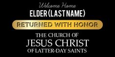 Returned With Honor Homecoming Sign Template | www.signs.com #mormon #missionary