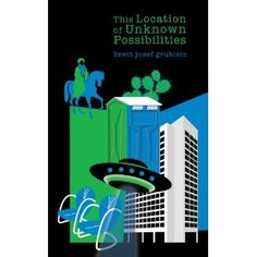 This Location of Unknown Possibilities, by Brett Grubisic (Now or Never Publishing) http://www.amazon.ca/Location-Possibilities-Brett-Josef-Grubisic/dp/1926942604/?keywords=this+location+of+unknown+possibilities+grubisicqid=1402413481ref=sr_1_1ie=UTF8sr=8-1