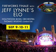 2016: Jeff Lynne's ELO at the Hollywood Bowl, Review >