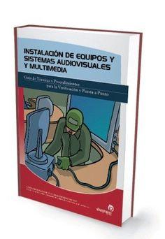 INSTALACION DE EQUIPOS E SISTEMAS AUDIOVISUALES Y MULTIMEDIA http://www.centrallibrera.com/index.php/catalog/product/view/id/9123 @Central Librera