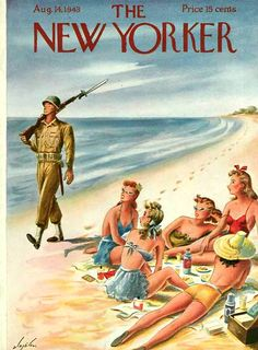 """""""The New Yorker """"magazine cover, in August 1943. Cover by Constantin Alajalov. WWII."""