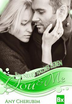 Katis-Buecherwelt: [REZENSION] You & Me ~ Ein neues halbes Leben (#3)...
