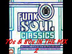 FUNK SOUL CLASSICS 70S & 80s - IN THE MIX 2 - http://afarcryfromsunset.com/funk-soul-classics-70s-80s-in-the-mix-2/