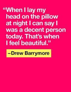 .Always be decent. We sleep more soundly.