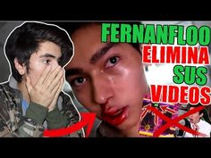 FERNANFLOO ELIMINA SUS VIDEOS | Elias Floress