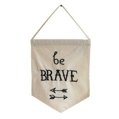 Wandbanner 'Be brave' #canvasbanner #banner #wallbanner #quote #nanaas