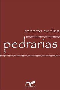 Pedrarías / Roberto Medina - Porto Alegre : Redes, 2011