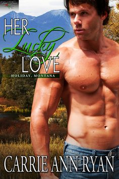 Her Lucky Love – Holiday, Montana book 4 – Coming March 2013