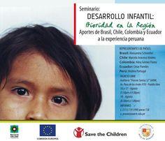 Seminario - Desarrollo Infantil: Prioridad en la Región. Aportes de Brasil, Chile, Colombia y Ecuador a la experiencia peruana.