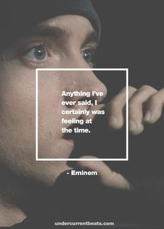 #eminem #quotes #slim #shady #quotes #rap #rapper #hiphop #hip #hop www.undercurrentbeats.com