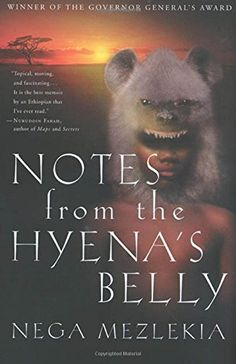 122 best autobiography biography memoir multicultural resource winner of the governor generals award a library journal best book of 2001 part autobiography and part social history notes from the hyenas belly offers fandeluxe Gallery