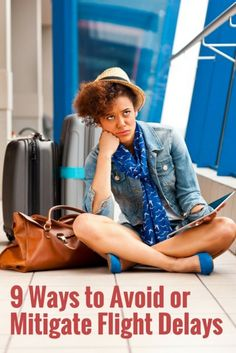 9 Ways to Avoid or Mitigate Flight Delays | Expert Travel Tips | Best Travel Advice | Need To Know Life Hacks