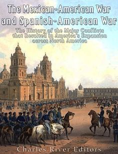 The Mexican-American War and Spanish-American War: The Hi... https://smile.amazon.com/dp/B01MF7T5U2/ref=cm_sw_r_pi_dp_x_cMacybX3NH87N
