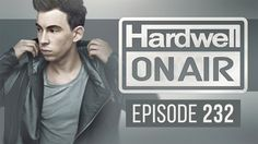 Hardwell On Air 232 #Reggaeton #Music #DownloadMusic #Noticias #MusicNews
