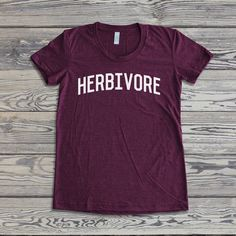Herbivore T-Shirt.  Get your style on with our fun and fresh t-shirts! Great for vegans, cooks, yogis and free spirited folks. We use the best