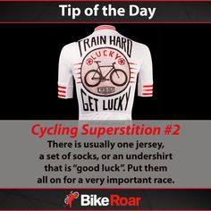 """Tip of the Day: Cycling Superstition #2: There is usually one jersey, a set of socks, or an undershirt that is """"good luck"""". Put them all on for a very important race.  #BikeRoarTOD #Fridaythe13th #susperstitions #cycling #imakemyownluck"""