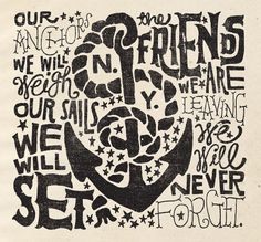 """""""our anchors we will weigh, our sails we will set. The friends we are leaving, we will never forget.""""  Meh!!! I already miss you guys!"""