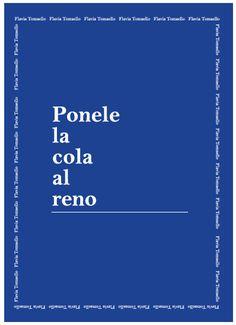 Mi libro 49, sobre #PoneleLaColaAlReno En Ojitos, Primera Galería de Arte Contemporáneo para niños. Zapiola 2196 Belgrano R.