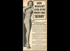 Vintage Weight Gain Ads Discourage Skinny Bodies, wow.. now its all about loosing weight..
