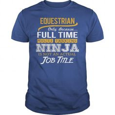 Awesome Tee For Equestrian T Shirts, Hoodies. Check price ==► https://www.sunfrog.com/LifeStyle/Awesome-Tee-For-Equestrian-124903550-Royal-Blue-Guys.html?41382