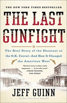 The Last Gunfight: The Real Story of the Shootout at the O.K. Corral-And How It Changed the American West, http://www.amazon.com/dp/B0043RSJRC/ref=cm_sw_r_pi_awdm_oFlZtb1R9JPSA