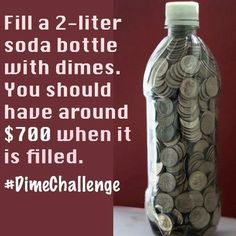 Fill Bottles with Dimes – Finance tips, saving money, budgeting planner Ways To Save Money, Money Tips, Money Saving Tips, Saving Ideas, Money Budget, Groceries Budget, Mo Money, Money Plan, Money Saving Challenge