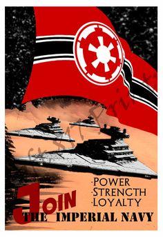 Star Wars inspired Propaganda art, Join the imperial Navy, star wars art poster