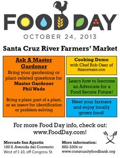 Food Day 2013! October 24 at the Santa Cruz River Farmers' Market.